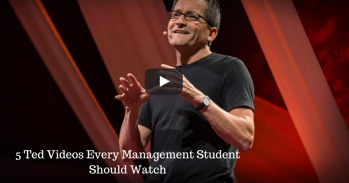 5 Ted Videos Every Management Student Should Watch