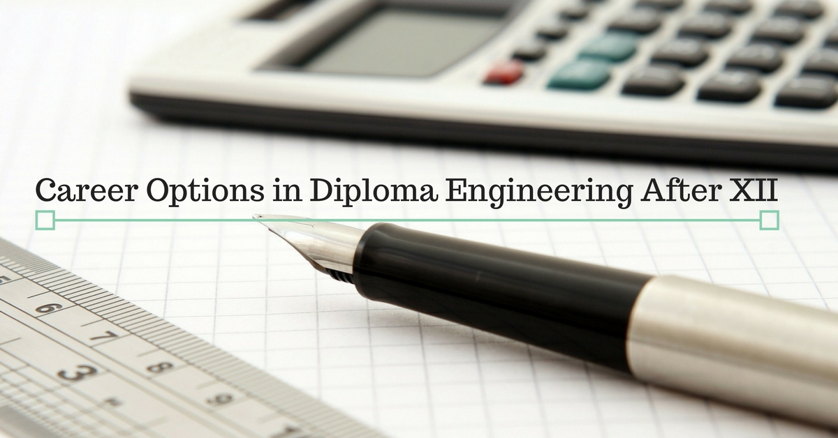 Career Options in Diploma Engineering After XII