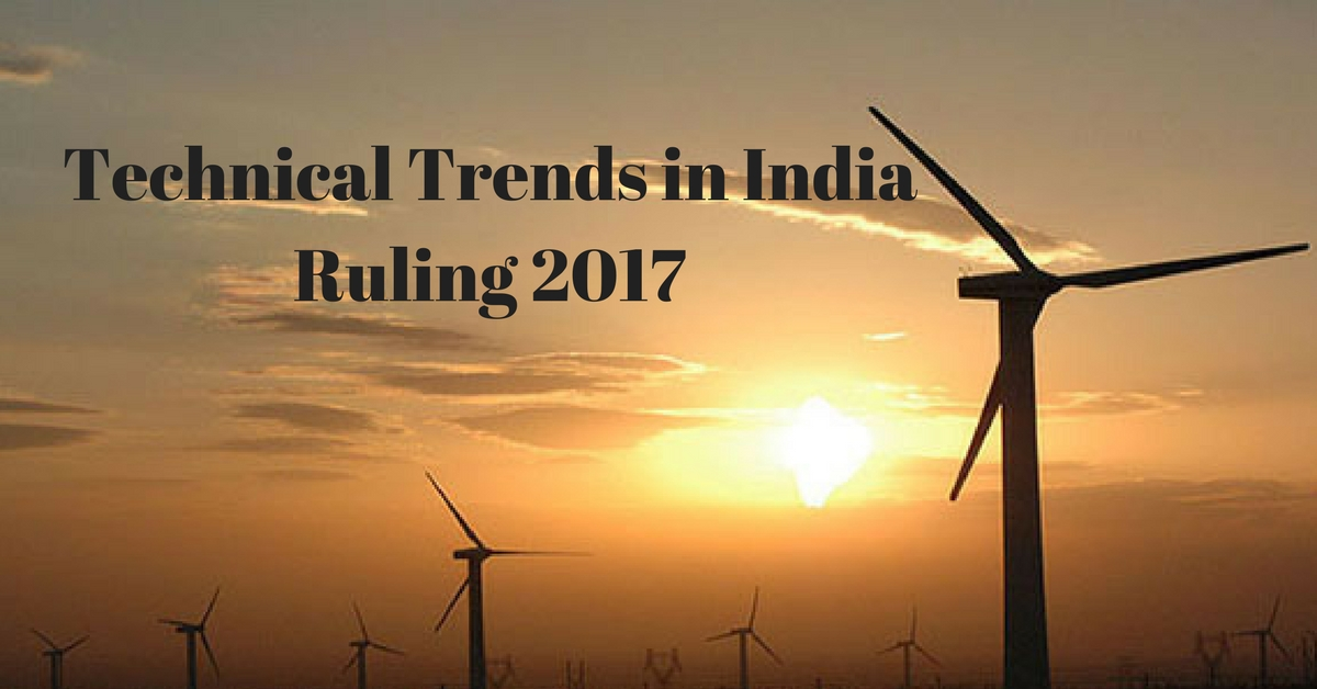 Technical Trends in India Ruling 2017